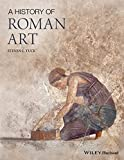A History of Roman Art by Steven L. Tuck (2015-01-27)