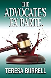 The Advocate's ExParte (The Advocate Series) (Volume 5)