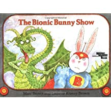 The Bionic Bunny Show (Reading Rainbow Books)