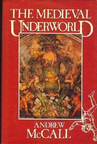 Mediaeval Underworld por Andrew McCall