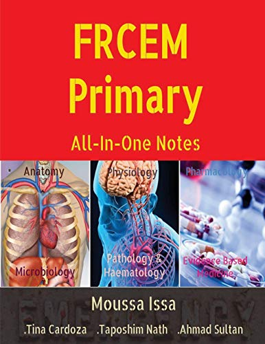 FRCEM Primary: All-In-One Notes (5th Edition, Black&White)