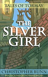 The Silver Girl (Tales of Tormay) (English Edition)
