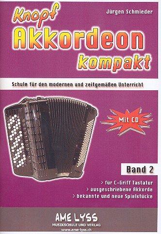 Knopfakkordeon kompakt Band 2 (+CD)