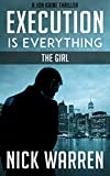 Execution Is Everything: The Girl (Jon Kaine) by Nick Warren