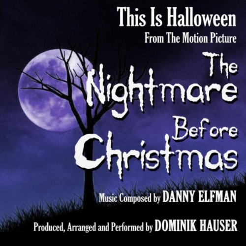 """This Is Halloween from """"The Nightmare Before Christmas"""" By Danny Elfman"""
