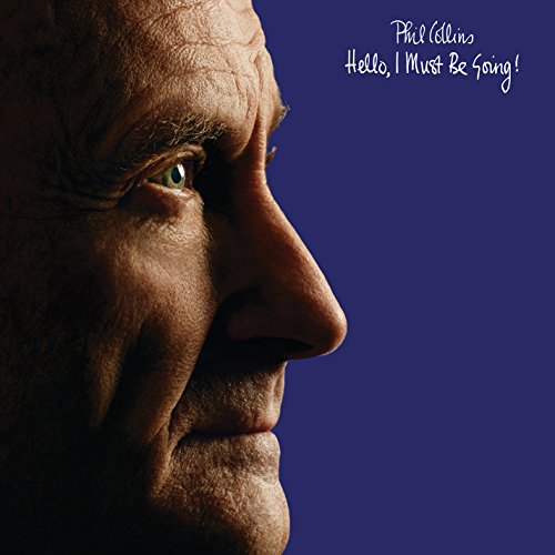 Phil Collins: Hello, I Must Be Going! (Deluxe Edition) (Audio CD)