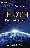 Thoth. Projekt Menschheit: Wegweiser für den Aufstieg - Kerstin Simoné