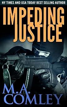 Impeding Justice (Justice series Book 2) (English Edition) par [Comley, M A]