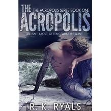 The Acropolis (Acropolis Series Book 1)