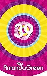 39 (Memoirs of Amanda Green)