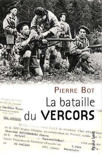 La bataille du Vercors par Pierre Bot