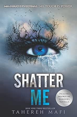 Shatter Me eBook: Mafi, Tahereh: Amazon.in: Kindle Store