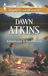 Adventures in Parenthood (Harlequin Large Print Super Romance)