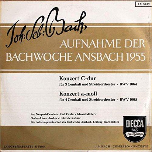 Johann Sebastian Bach , Karl Richter , Eduard Müller , Gerhard Aeschbacher , Heinrich Gurtner , Solistengemeinschaft Der Bachwoche Ansbach - Aufnahme Der Bachwoche Ansbach 1955 - Konzert C-Dur / Konzert A-Moll - Decca - LX 35 001