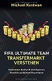 Fifa Ultimate Team - Transfermarkt verstehen