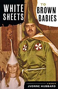 White Sheets To Brown Babies (English Edition) par [Hubbard, Jvonne]