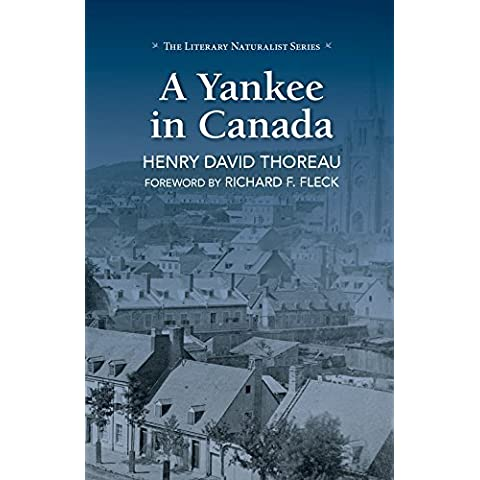 A Yankee in Canada (The Literary Naturalist Series) by Henry David Thoreau (2016-03-15)