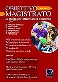 Scarica Libro Obiettivo magistrato La guida per affrontare il concorso 2018 4 (PDF,EPUB,MOBI) Online Italiano Gratis