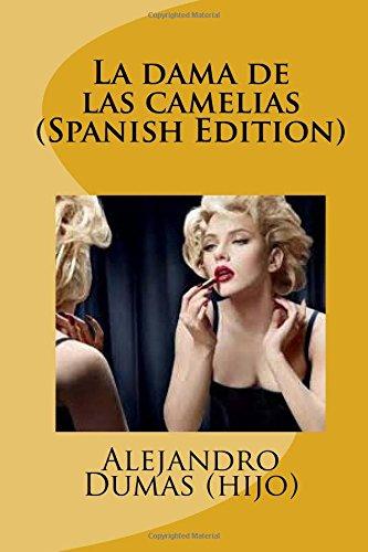 la-dama-de-las-camelias-spanish-edition