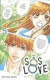 SOS Love - Tome 5 (05)