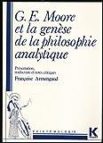 G. E. Moore et la genèse de la philosophie analytique
