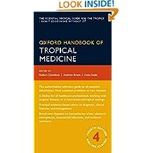 Oxford Handbook of Tropical Medicine (Oxford Medical Handbooks)