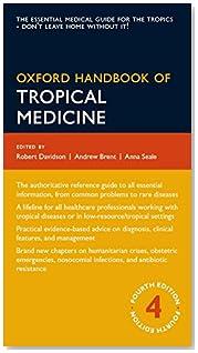 Oxford Handbook of Tropical Medicine 4/e (Flexicover) (Oxford Medical Handbooks)