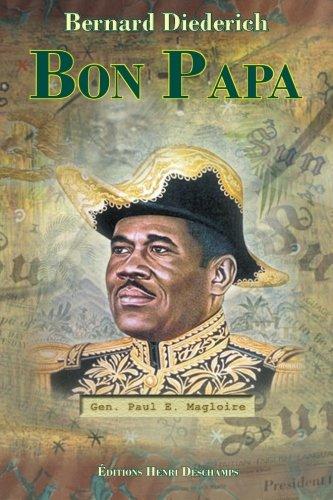 Bon Papa: Volume 1 (Haiti Sun) par Bernard Diederich