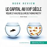 Le capital au XXIe siècle. Résumé et analyse du livre de Thomas Piketty: Book Review 6