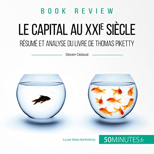 Le capital au XXIe sicle : rsum et analyse du livre de Thomas Piketty (Book Review 6)