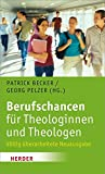 Berufschancen für Theologinnen und Theologen -