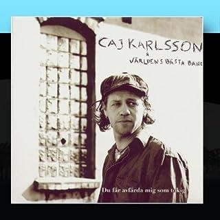 Du F??r Avf??rda Mig Som Tokig by Caj Karlsson & V????rldens B????sta Band