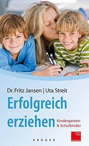 Buchcover: Erfolgreich erziehen: Kindergarten- und Schulkinder