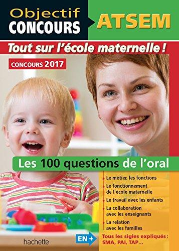 ATSEM - 100 questions/rponses pour l'oral 2017