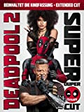 : Deadpool 2 Super Duper Cut [dt./OV]