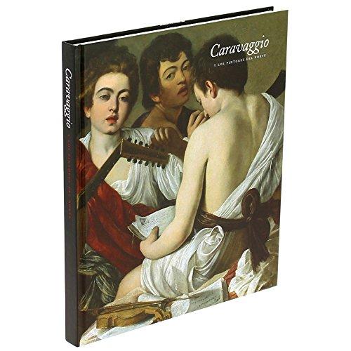 Caravaggio y los pintores del norte