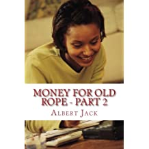Money For Old Rope 2: The Big Book of Everything: Volume 2 (Part Two)