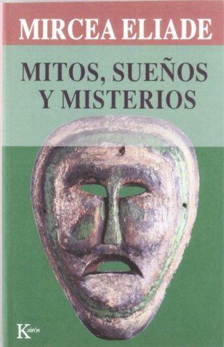 Descargar Libro Mitos, Sueños Y Misterios (Sabiduría Perenne) de Mircea Eliade