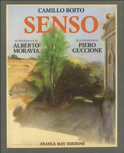 Camillo Boito. Senso. Introduzione di Alberto Moravia. Illustrazioni di Piero Guccione