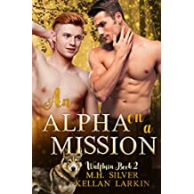 An Alpha on a Mission (Wulfbrin Book 2)