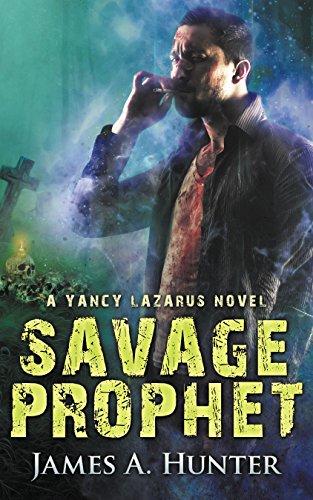 Savage Prophet: A Yancy Lazarus Novel (Episode Four) (English Edition)