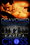 Disavowed (Hostage Rescue Team Series Book 4) (English Edition)
