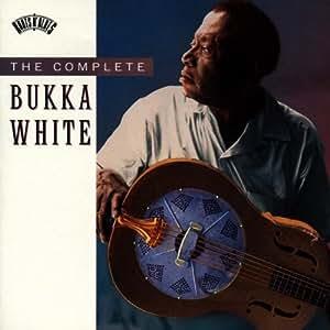 The Complete Bukka White [Import anglais]