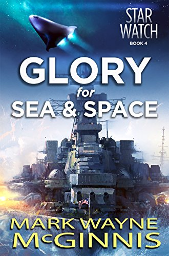 Glory for Sea and Space (Star Watch Book 4) book cover