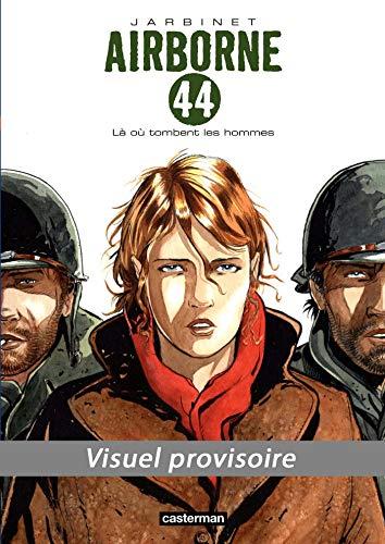 Airborne 44 T01 (48h BD 2019) : LA OU TOMBENT LES HOMMES