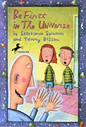 Be First in the Universe by Stephanie Spinner (2001-05-08)