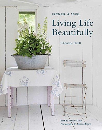 Living Life Beautifully por Christina Strutt, Nancy Alsop