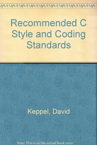 Recommended C Style and Coding Standards