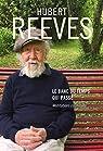 Le banc du temps qui passe - Méditations cosmiques par Reeves