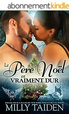 Le père Noël est vraiment dur: Une Romance Paranormale (Agence de Rencontres Paranormales t. 10)